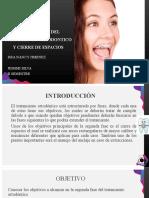 SEGUNDA FASE DEL TRATAMIENTO ORTODONTICO Y CIERRE DE ESPACIOS MODIFICADA.pptx