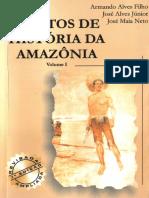 BEZERRA NETO, José Maia Et Al - Pontos de História da Amazônia - Volume 1
