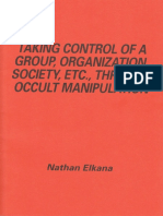 Taking Control of a Group through Occult Manipulation