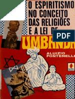 O ESPIRITISMO NO CONCEITO DAS RELIGIÕES E A LEI DE UMBANDA
