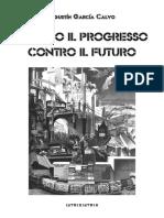 A. García Calvo¿ - Contro-il-progresso - Contro-il-futuro