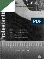 ALENCAR, Protestantismo Tupiniquim - Hipóteses Sobre a (Não) Contribuição Evangélica à Cultura Brasileira