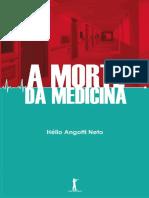 A Morte Da Medicina - Helio Angotti Neto