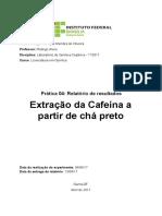 Extração da Cafeína a partir de chá preto