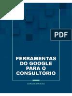 E-BOOK - FERRAMENTAS DO GOOGLE PARA O CONSULTÓRIO