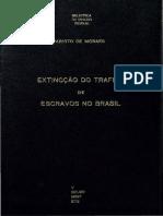 MORAES, Evaristo de. Extinção Do Tráfico de Escravos No Brasil