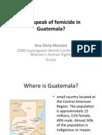 Why speak of femicide in Guatemala