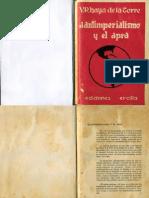 El Antiimperialismo y El Apra 1a Edición, 1936. Víctor Raúl Haya de la Torre
