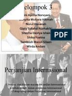 Kelompok 3 - Perjanjian Internasional