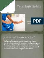 Tanatología bioética