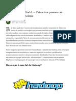 Hello Hadoop - Primeiros Passos com Hadoop e Map Reduce