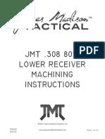 JMT 308 80 Machining Instructions 062115
