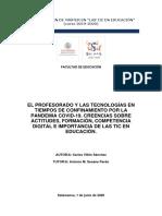 EL PROFESORADO Y LAS TECNOLOGÍAS EN TIEMPOS DE CONFINAMIENTO POR LA PANDEMIA COVID-19. CREENCIAS SOBRE ACTITUDES, FORMACIÓN, COMPETENCIA DIGITAL E IMPORTANCIA DE LAS TIC EN EDUCACIÓN.