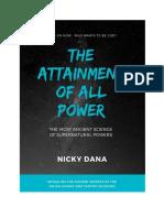 Nicky Dana - The Attainment of All Power Vol. 1