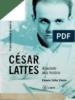 Cesar Lattes - Arrastado Pela Historia