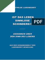 Ludendorff, Mathilde - Ist das Leben sinnlose Schinderei?