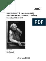 DOUCHET, Jean & François CAUNAC • Une autre histoire du cinéma (France Culture, 2007) • 13. Renoir (+mp3)