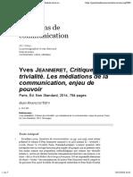 Critique de la trivialité. Les médiations de la communication, enjeu de pouvoir, Yves Jeanneret, Jean-François Tétu, questions de communication