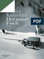 Der nasse Fisch by Kutscher Volker