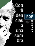 CONFIDENCIAS A UNA SOMBRA-ROD MEDINA-AGOSTO 2020