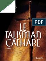Jean-Luc Aubarbier - talisman Cathare, Le