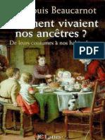 Jean-Louis Beaucarnot - Comment vivaient nos ancetres