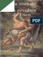 Jean Markale - revoltes de Dieu, Les