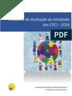 Relatório Anual de Avaliação Da Atividade Das CPCJ Do Ano de 2016