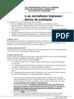 Criterios de avaliação de Introdução ao jornalismo impresso