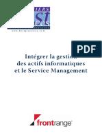 www.bestpractices-si.fr Intégrer la gestion des actifs informatiques et le Service Management