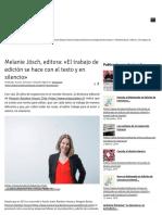 Melanie Jösch, editora_ «El trabajo de edición se hace con el texto y en silencio» _ Fundación La Fuente