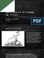 Resiliencia en tiempo de crisis