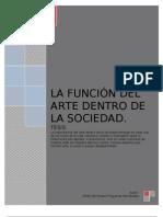 LA FUNCION DEL ARTE DENTRO DE LA SOCIEDAD REMASTERIZADO