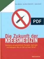 Engelbrecht & Köhnlein & Pandit & Sacher - Die Zukunft Der Krebsmedizin (2010, 375 S. Text)