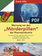 Hills, Frank - Warnung Vor Den 'Mörderpillen' Der Pharmaindustrie - Band 1 - Teil 1