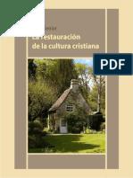 La restauración de la cultura cristiana - John Senior