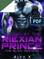 02 - Chosen by the Riexian Prince