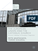 [Central and Eastern European Perspectives on International Relations] Petr Kratochvíl, Tomáš Doležal (Auth.) - The European Union and the Catholic Church_ Political Theology of European Integration (2015, Palgrav