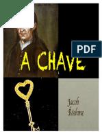 A CHAVE - Jacob Boehme