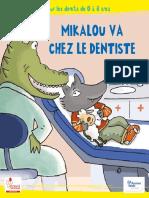 Mikalou Dents 21-11bat