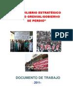 EL EQUILIBRIO SÍNDICOGREMIAL/GOBIERNO  SE HA  PERDIDO