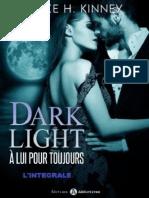 Dark Light a Lui Pour Toujours INTEGRALE