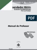 Empreendedor Mirim. Ensino Fundamental 2 º- ano. Manual do Professor. Metodologia