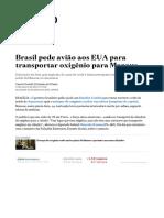 Brasil pede avião aos EUA para transportar oxigênio para Manaus - Saúde - Estadão