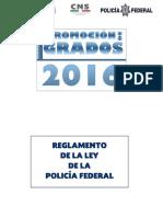REGLAMENTO DE LA LEY DE LA POLICÍA FEDERAL (2)