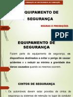 EQUIPAMENTO DE SEGURANÇA