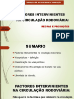 FACTORES INTERVINIENTES NA CIRCULAÇÃO RODOVIÁRIA