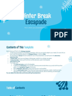 Winter Break Escapade