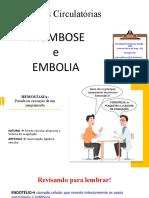 Trombose e Embolia