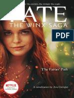 Fate: The Winx Saga: The Fairies' Path